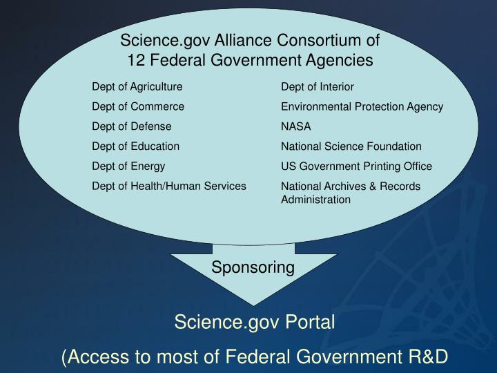 Science.gov Alliance Consortium of 12 Federal Government Agencies