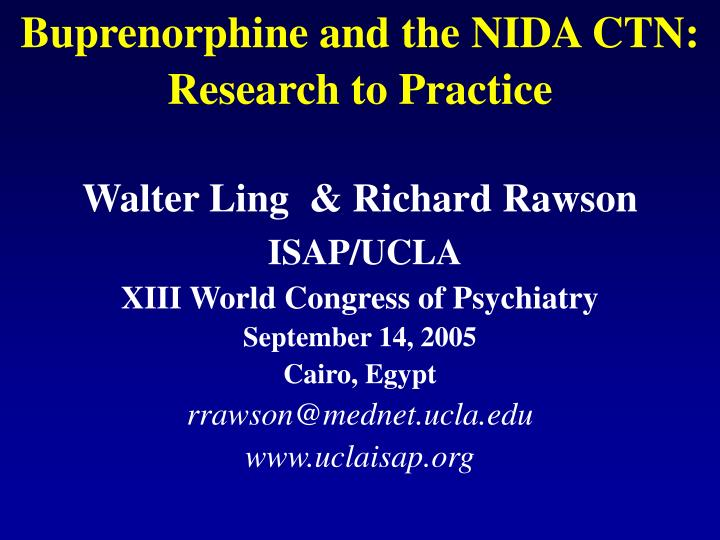 buprenorphine and the nida ctn research to practice n.