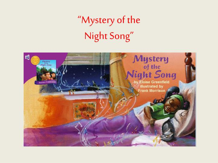 mystery of the night song n.