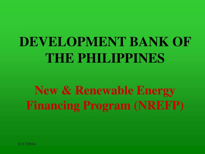 development bank of the philippines new renewable energy financing program nrefp n.
