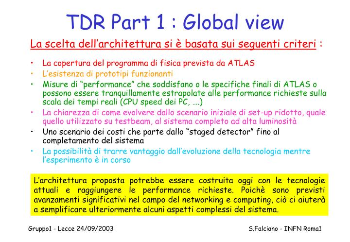 TDR Part 1 : Global view