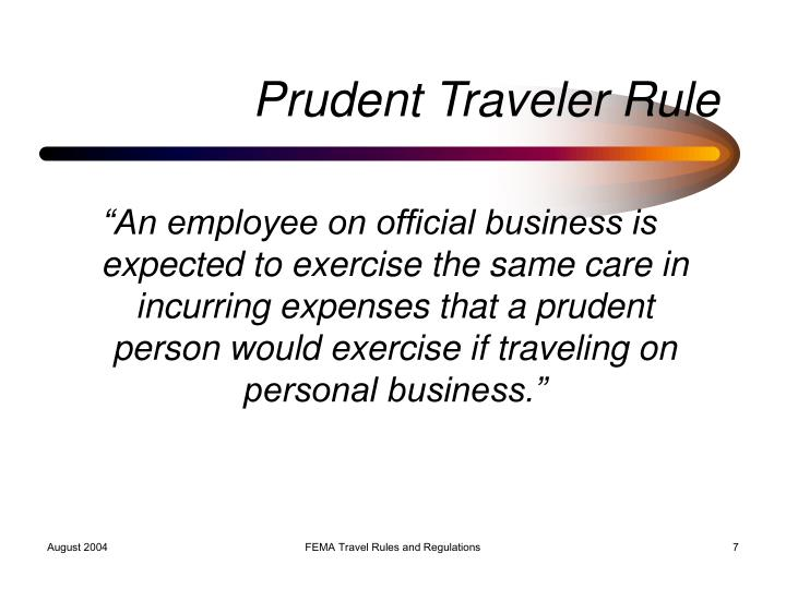 Prudent Traveler Rule
