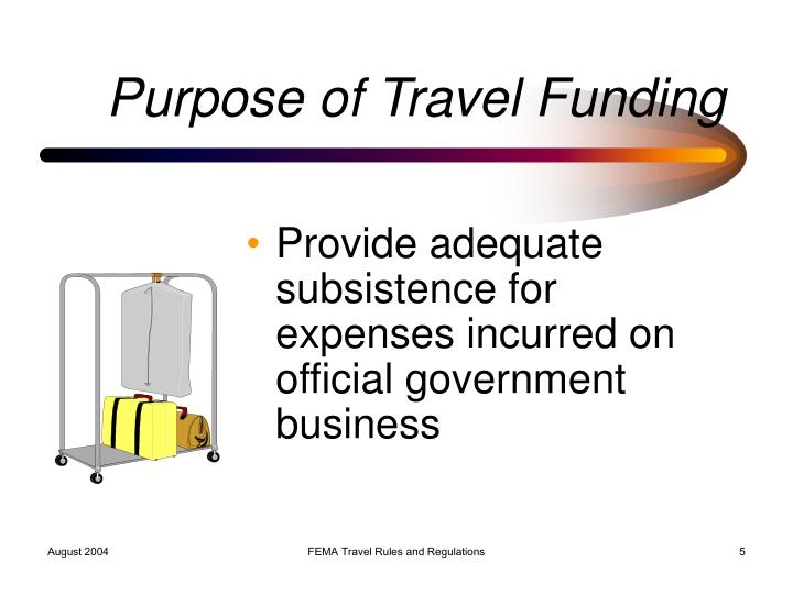 Purpose of Travel Funding