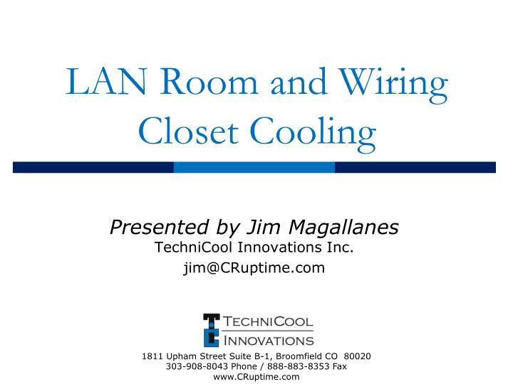 lan room and wiring closet cooling n.