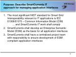 purpose describe smartcurrents it approach for managing application interfaces