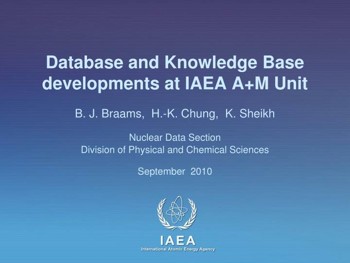 database and knowledge base developments at iaea a m unit n.