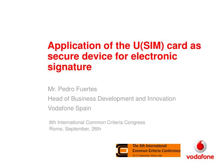 application of the u sim card as secure device for electronic signature n.