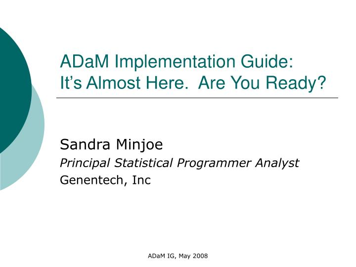 adam implementation guide it s almost here are you ready n.