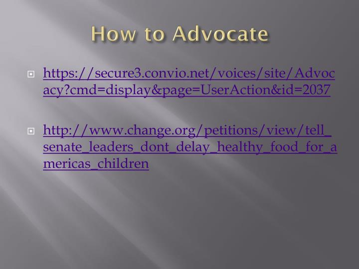 How to Advocate