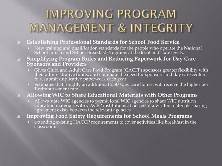 IMPROVING PROGRAM MANAGEMENT & INTEGRITY