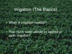 irrigation the basics