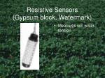 resistive sensors gypsum block watermark