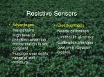 resistive sensors