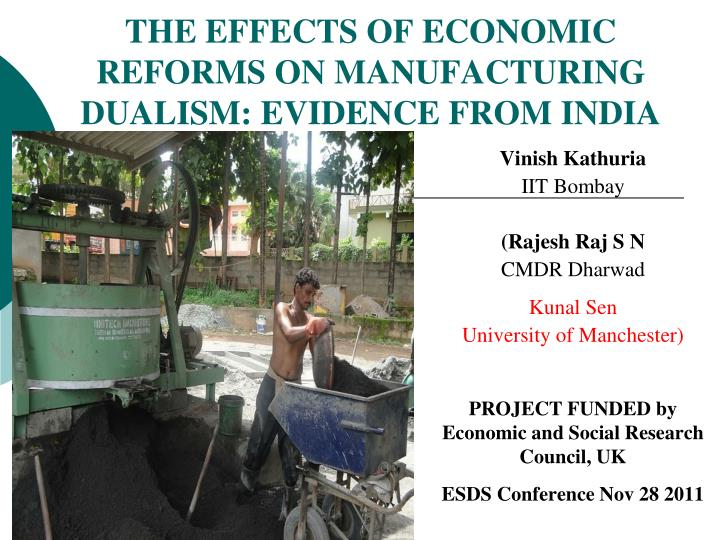 the effects of economic reforms on manufacturing dualism evidence from india n.