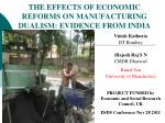 the effects of economic reforms on manufacturing dualism evidence from india