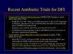 recent antibiotic trials for dfi