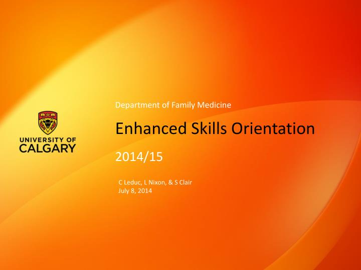 enhanced skills orientation n.