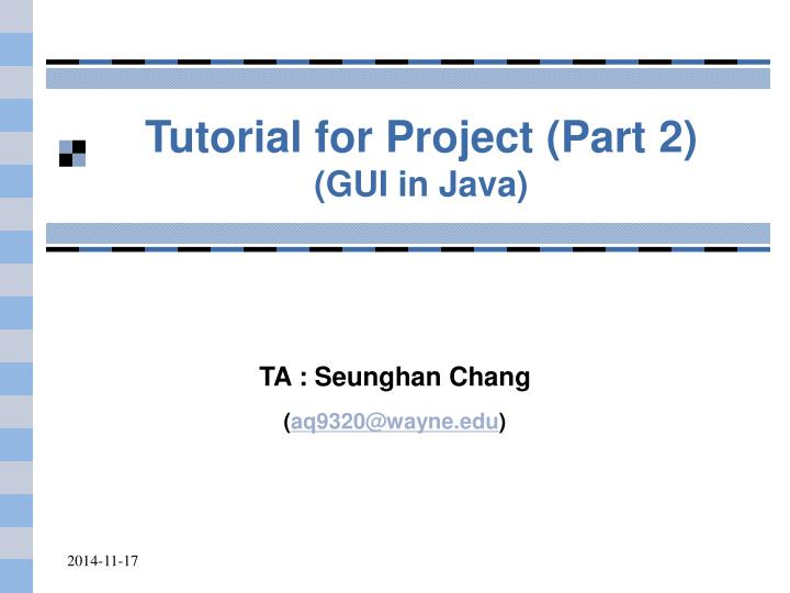tutorial for project part 2 gui in java n.