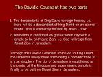 the davidic covenant has two parts
