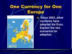 one currency for one europe3