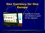 one currency for one europe5