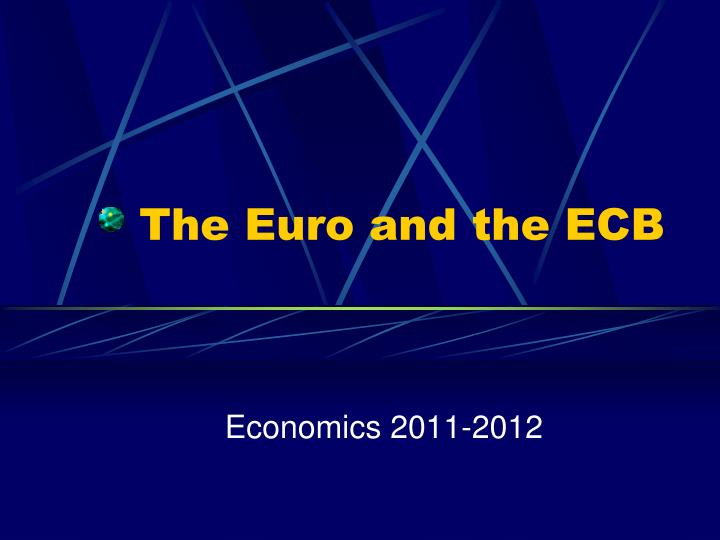 the euro and the ecb n.