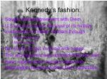 kennedy s fashion