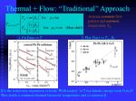 thermal flow traditional approach