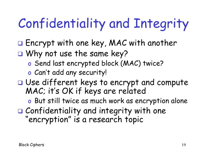 Confidentiality and Integrity