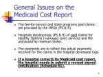 general issues on the medicaid cost report