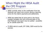 when might the hrsa audit the cpe program