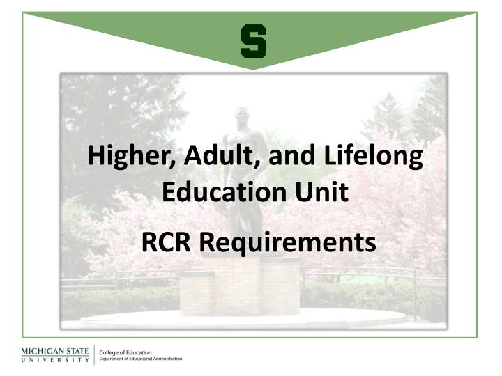 Higher adult and lifelong education unit rcr requirements