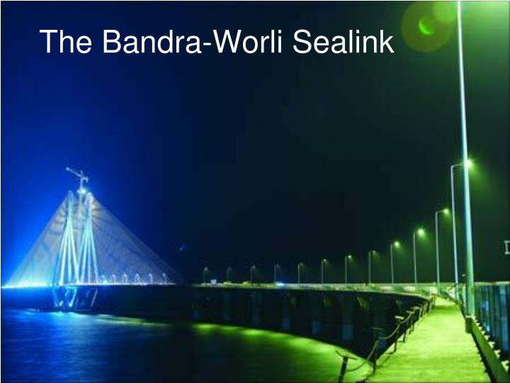 the bandra worli sealink n.