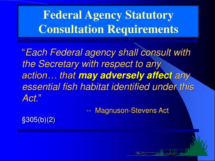 Federal Agency Statutory Consultation Requirements