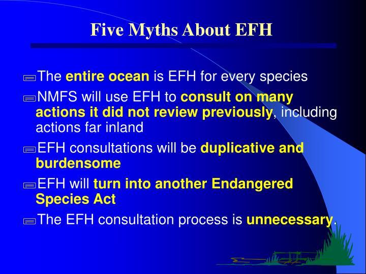 Five Myths About EFH