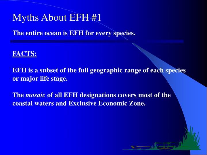 Myths About EFH #1