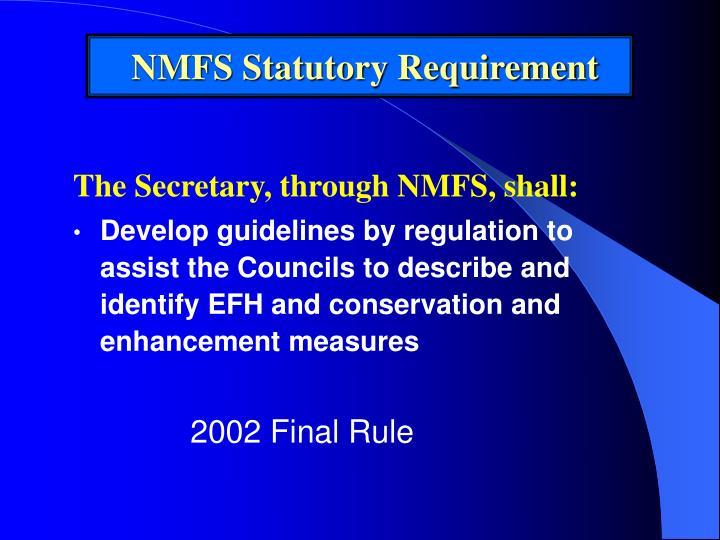NMFS Statutory Requirement