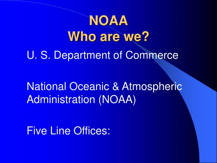 Noaa who are we