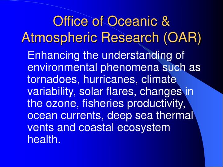 Office of Oceanic & Atmospheric Research (OAR)