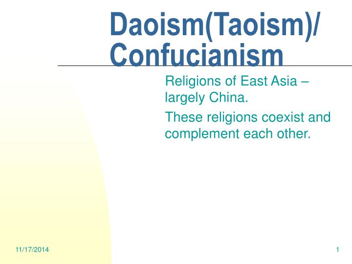 a comparison of confucianism and taoism two eastern religions Exploring the ancient wisdom of eastern philosophy hinduism, taoism and confucianism taoism is one of the great religions / philosophies of ancient.