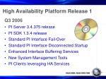 high availability platform release 1