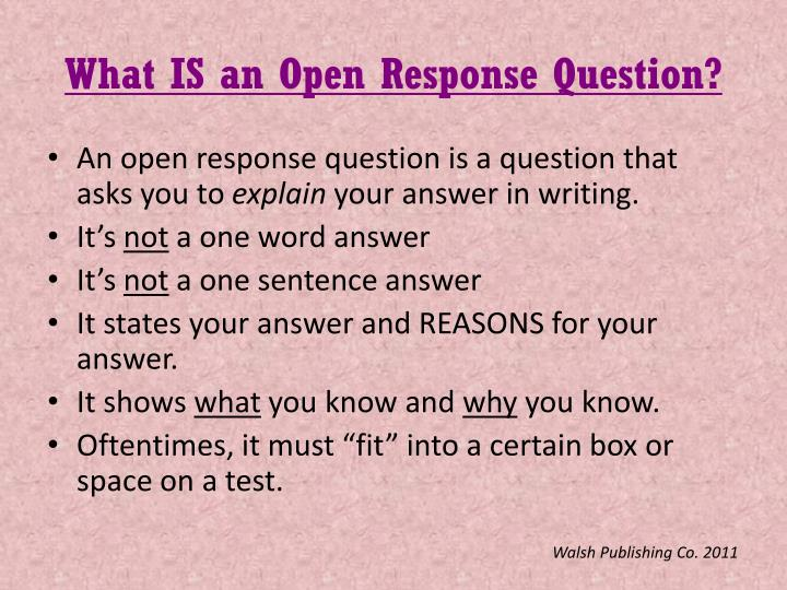 What is an open response question
