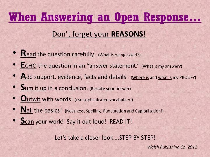 When Answering an Open Response…
