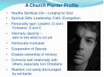 a church planter profile