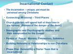 incarnational contact