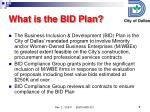 what is the bid plan