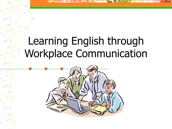 learning english through workplace communication n.