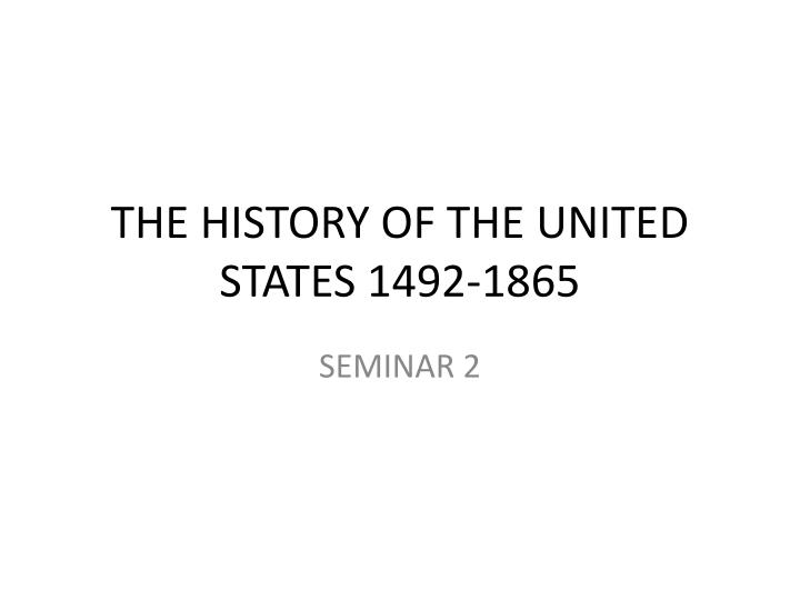 the history of the united states 1492 1865 n.