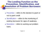 the lending function as the prevention identification and resolution of problem borrowers