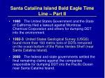 santa catalina island bald eagle time line part ii